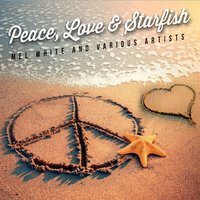 Peace, Love & Starfish